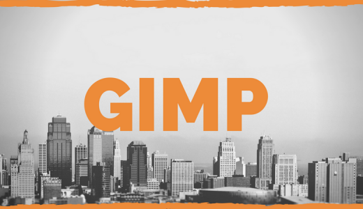 【フリーの画像編集ソフト GIMPの使い方】無料で使えて高性能!写真加工に最適